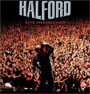 Live Insurrection - Image: Halford Live Insurrection
