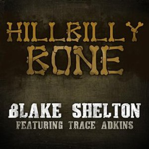 Hillbilly Bone (song) - Image: Hillbilly Bone