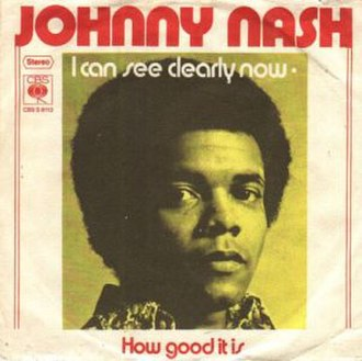 I Can See Clearly Now - Image: I can see clearly now (Johnny Nash)