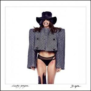 Dope (Lady Gaga song) - Image: Lady Gaga Dope