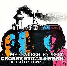 Marrakesh Express - Crosby, Stills & Nash.jpg