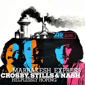Marrakesh Express - Image: Marrakesh Express Crosby, Stills & Nash