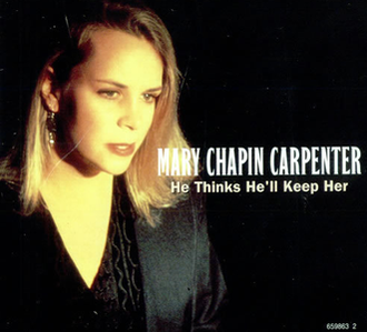 He Thinks He'll Keep Her - Image: Mary Chapin Carpenter He Thinks Hell Keep Her single