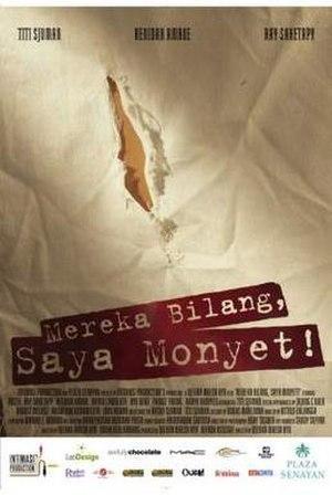 Mereka Bilang, Saya Monyet! - Poster