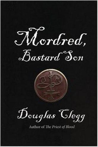 Mordred, Bastard Son - First edition cover