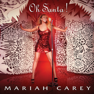 Oh Santa! - Image: Oh Santa Mariah Carey