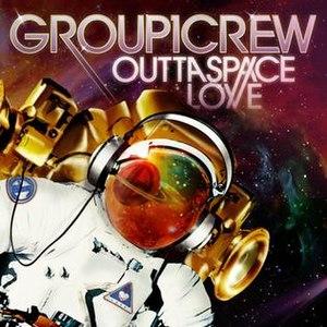 Outta Space Love - Image: Outta space love