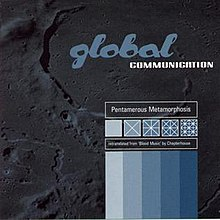 Pentamerous Metamorphosis (Global Communication album - cover art).jpg