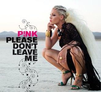 Please Don't Leave Me - Image: Please don't leave me