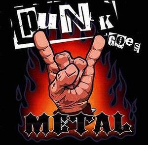 Punk Goes Metal - Image: Punkgoesmetal