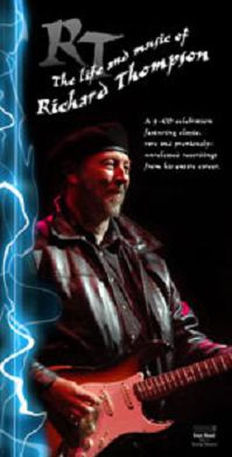 RT- The Life and Music of Richard Thompson - Image: RT The Life and Music of Richard Thompson (box set cover)