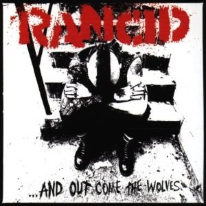 ...And Out Come the Wolves - Image: Rancid ...And Out Come the Wolves cover