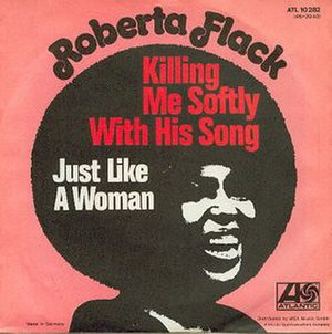 Killing Me Softly with His Song - Image: Roberta Flack Killing Me Softly with His Song
