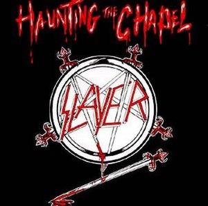 Haunting the Chapel - Image: Slayer Haunting The Chapel