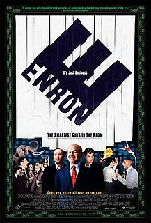 <i>Enron: The Smartest Guys in the Room</i> 2005 documentary film on the rise and fall of the company directed by Alex Gibney