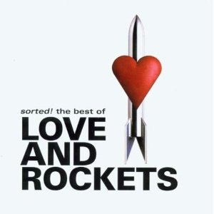 Sorted! The Best of Love and Rockets - Image: Sorted! The Best of Love and Rockets front cover