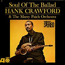Hank Crawford Marty Paich Orchestra Soul Of The Ballad