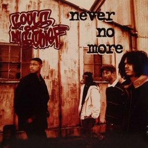 Never No More - Image: Soulsof Mischief Never No More