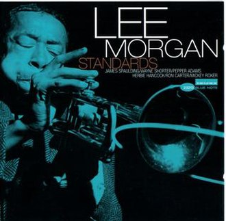 Standards (Lee Morgan album) - Image: Standards (Lee Morgan album)