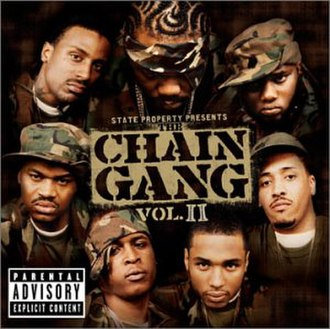 The Chain Gang Vol. 2 - Image: State Property The Chain Gang Vol 2