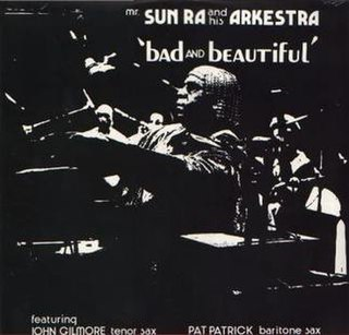 <i>Bad and Beautiful</i> 1972 studio album by Sun Ra and his Arkestra