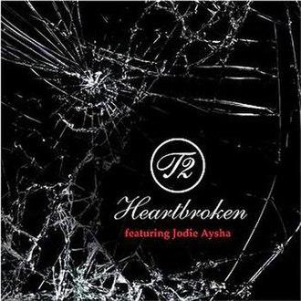 Heartbroken (song) - Image: T2 (featuring Jodie Aysha) Heartbroken