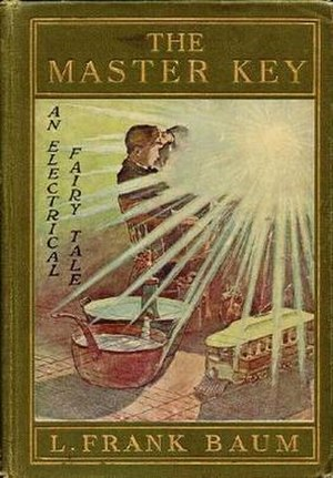 The Master Key (novel) - First edition (publ. Bowen-Merrill)