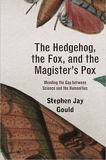<i>The Hedgehog, the Fox, and the Magisters Pox</i> book by Stephen Jay Gould