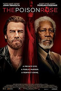 <i>The Poison Rose</i> 2019 American thriller film by George Gallo and Francesco Cinquemani