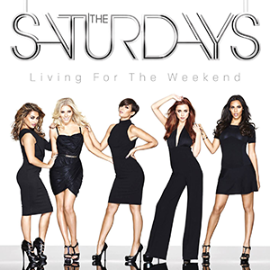 Living for the Weekend (The Saturdays album) - Image: The Saturdays Living for the Weekend (Official Album Cover)