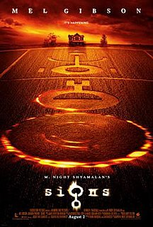 <i>Signs</i> (film) 2002 film by M. Night Shyamalan