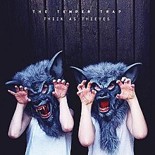 The Temper Trap - Thick as Thieves (Artwork).jpg