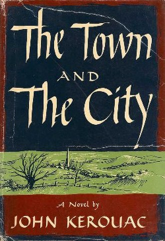 The Town and the City - First edition