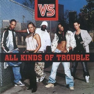 All Kinds of Trouble - Image: VS All Kinds Of Trouble