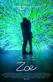 <i>Zoe</i> (film) American film