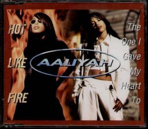 Hot Like Fire - Image: Aaliyah Hot Like Fire The One 2