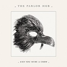 220px-Album_And_You_Were_a_Crow_Cover.jpg