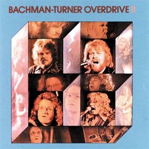 Bachman–Turner Overdrive II - Image: Bachman Turner Overdrive Bachman Turner Overdrive II
