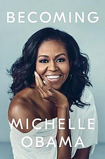 <i>Becoming</i> (book) 2018 memoir by Michelle Obama