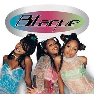 Blaque (album) - Image: Blaque Album
