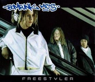 Freestyler - Image: Bomfunk Freestyler