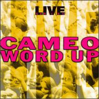 Live: Word Up - Image: Cameo live