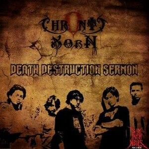 Chronic Xorn - Image: Chronic Xorn Death Destruction Sermon