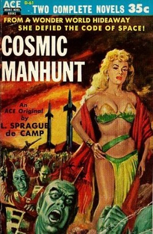 The Queen of Zamba - First book publication of The Queen of Zamba as Cosmic Manhunt with altered text, Ace Books, 1954.