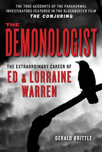 Ed and Lorraine Warren - The Demonologist: The Extraordinary Career of Ed and Lorraine Warren by Gerald Brittle was released as an ebook for the opening of The Conjuring based on the Warrens' life story.