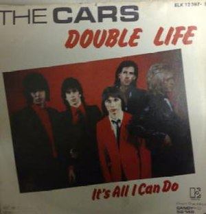 Double Life (song) - Image: Cover for Double Life by The Cars