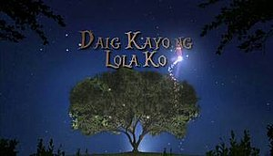 Daig Kayo ng Lola Ko - Title card