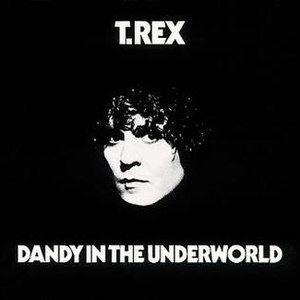 Dandy in the Underworld - Image: Dandy in the Underworld (T.Rex album) cover art