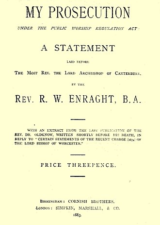 Richard Enraght - Title page of Revd Richard Enraght's 45-page statement objecting to treatment of him and his parishioners at Holy Trinity, Bordesley, from 1874 to 1883. He published it nationally and gave a copy to the Archbishop of Canterbury.