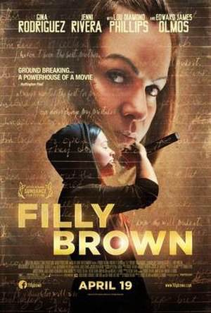 Filly Brown - Image: Filly Brown Theatrical release poster